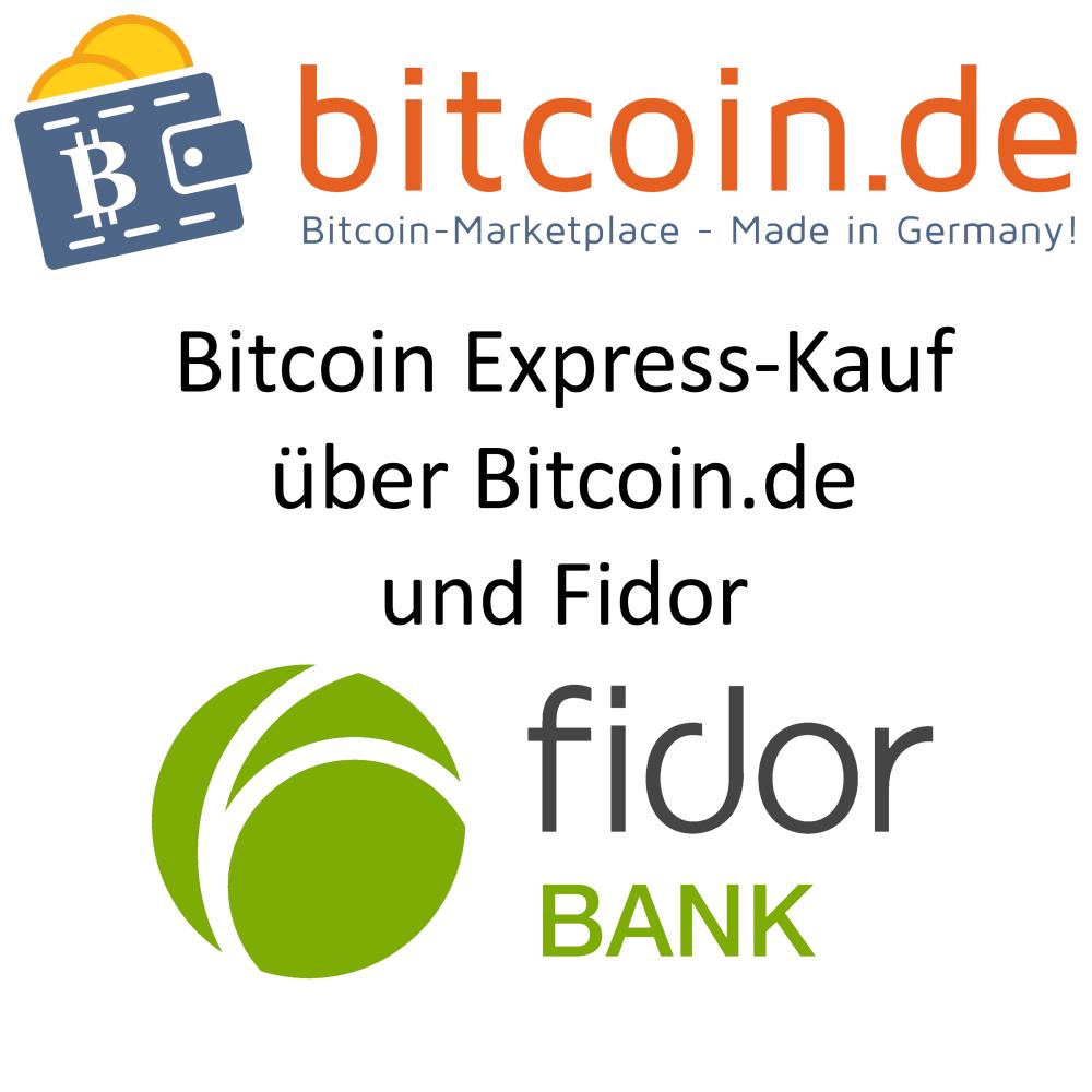 Bitcoin Expresskauf mit Fidor und Bitcoin.de