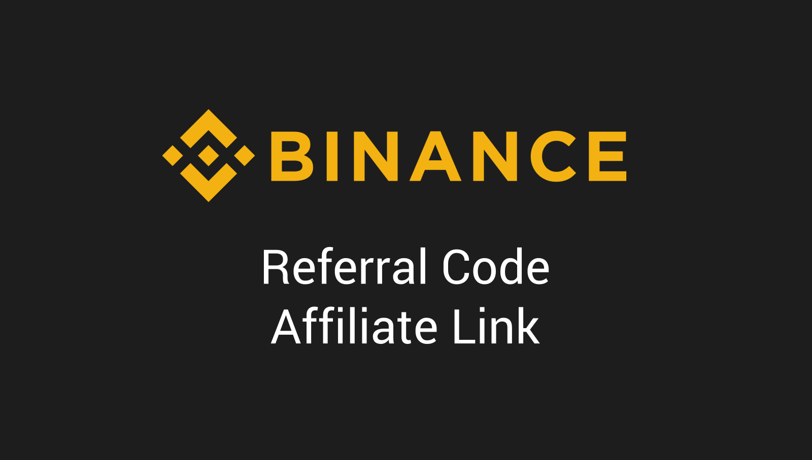 Binance Referral Code - Affiliate Link, wo finde ich ihn?