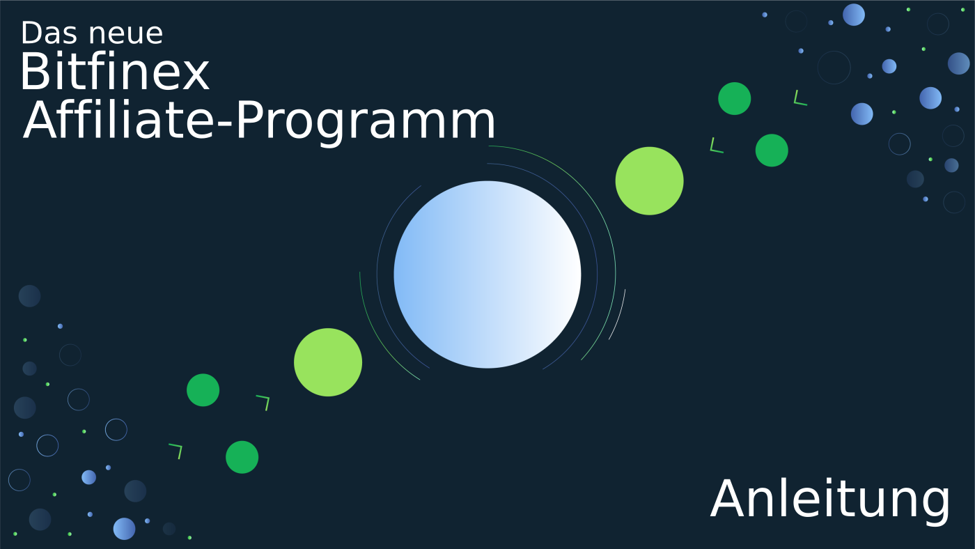 Anleitung für neues Bitfinex Affiliate/Referral-System
